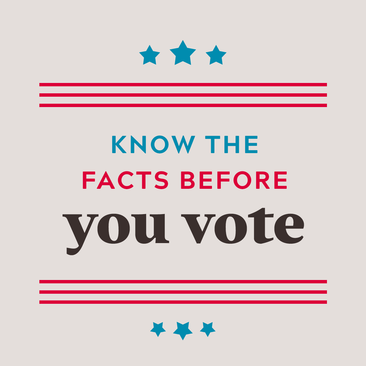 Know the facts before you vote